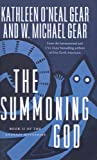 The Summoning God (Anasazi Mysteries (Prebound)) (0613707125) by Gear, Kathleen O'Neal