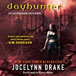 Dayhunter: Dark Days, Book 2 (       UNABRIDGED) by Jocelynn Drake Narrated by Hillary Huber