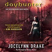 Dayhunter: Dark Days, Book 2 | Jocelynn Drake