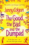 Jenny Colgan The Good, The Bad And The Dumped