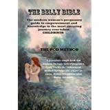 The Belly Bible (Kindle edition)