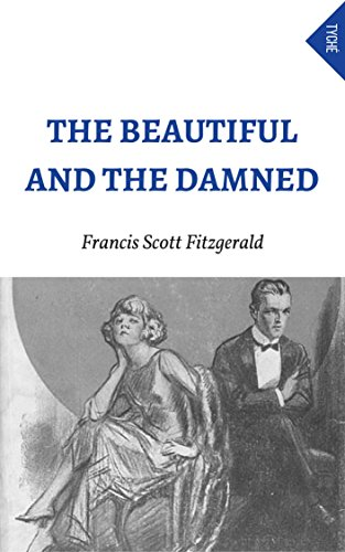 The Beautiful And The Damned PDF