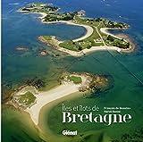 Les Iles et îlots de Bretagne par François de Beaulieu