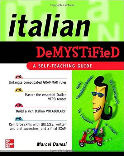 Language - Italian Demystified - A Self-Teaching Guide
