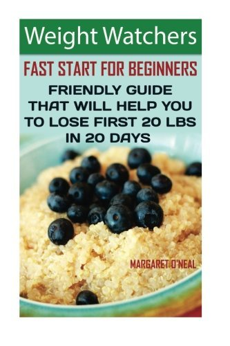 weight-watchers-fast-start-for-beginners-friendly-guide-that-will-help-you-to-lose-first-20-lbs-in-2
