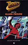 Professor Bernice Summerfield and the Glass Prison (Professor Bernice Summerfield Collection)