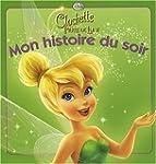 Clochette et la Pierre de Lune, mon h...