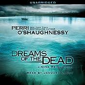 Dreams of the Dead | [Perri O'Shaughnessy]