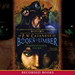 Happenstance Found: Books of Umber, Book 1 (       UNABRIDGED) by P. W. Catanese Narrated by Richard Poe