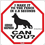 German Shepherd 2.8 Seconds Sign