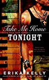 img - for Take Me Home Tonight: A Rock Star Romance book / textbook / text book