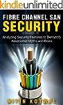 Fibre Channel SAN (Security): Analyzi...