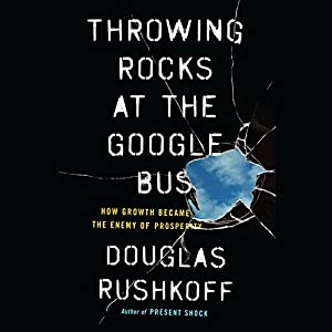 Throwing Rocks at the Google Bus Hörbuch