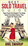 Best Solo Travel Guide - Tips from an...