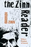 The Zinn Reader: Writings on Disobedience and Democracy (1888363533) by Howard Zinn