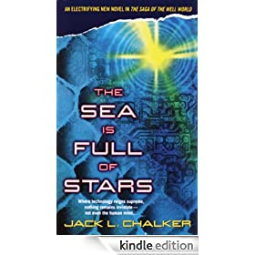The Sea Is Full of Stars: Saga of the Well World, Book 6