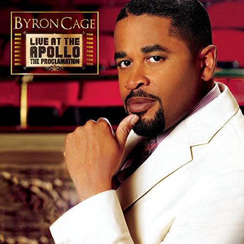 Byron Cage - Byron Cage Live At The Apollo The Proclamation - Zortam Music