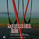 Murder in the Park | Veronica Heley