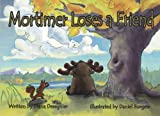 img - for Mortimer Loses a Friend book / textbook / text book