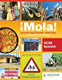 img - for Mola!: Gcse Spanish book / textbook / text book