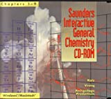Saunders Interactive General Chemistry (Chapters 1-9): Version 2.2 [ Windows and Macintosh ]