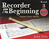 John Pitts Recorder from the Beginning: Bk. 3