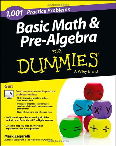 Basic Math & Pre-Algebra: 1,001 Practice Problems For Dummies (+ Free Online Practice) front-911892