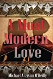 img - for A Most Modern Love book / textbook / text book