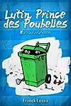 Lutin, Prince des Poubelles: Humour J...