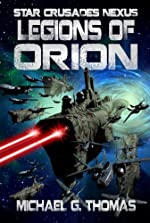 Legions of Orion (Star Crusades Nexus Book 1)