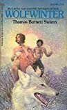 Wolfwinter (0345029054) by Thomas Burnett Swann