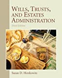 img - for Wills, Trusts, and Estates Administration (3rd Edition) book / textbook / text book
