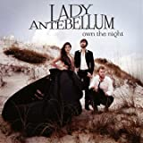 Own The Night Lady Antebellum