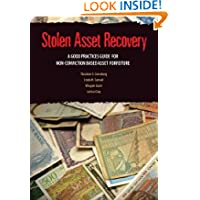 Stolen Asset Recovery: A Good Practices Guide for Non-Conviction Based Asset Forfeiture (StAR Initiative)