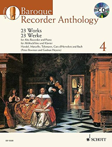 Baroque Recorder Anthology, Vol. 4: 23 Works for Alto Recorder and Piano with a CD of Performances and Backing Tracks (Schott Anthology Series)