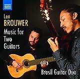 Brouwer: Complete Guitar Duos