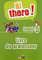 Hi there ! 5e  Livre du professeur