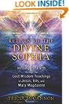 Return of the Divine Sophia: Healing...
