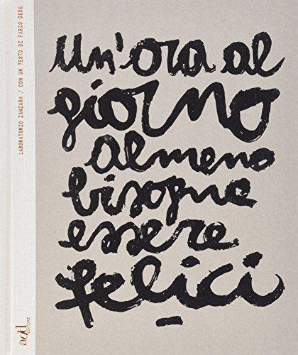 unora-al-giorno-almeno-bisogna-essere-felici-ediz-italiana-e-inglese