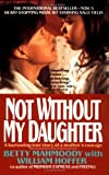 Not Without My Daughter (1417728051) by Mahmoody, Betty