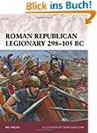 Roman Republican Legionary 298-105 BC...