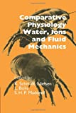 K. Schmidt-Nielsen Comparative Physiology: Water, Ions and Fluid Mechanics