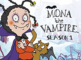 Mona the Vampire - Season 1