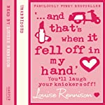 Confessions of Georgia Nicolson (5): '... and that's when it fell off in my hand.' (       UNABRIDGED) by Louise Rennison Narrated by Louise Rennison