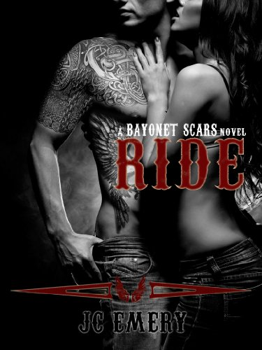 Ride (Bayonet Scars) by JC Emery