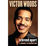 A Breed Apart: A Journey to Redemption ~ Victor Woods