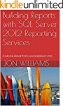 Building Reports with SQL Server 2012...