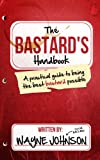 The Bastards Handbook
