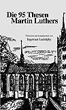 echange, troc Martin Luther - Die 95 Thesen Martin Luthers (Livre en allemand)
