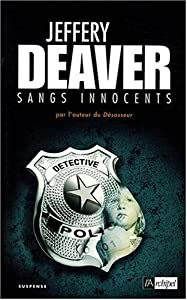 Jeffery Deaver - Sangs Innocents